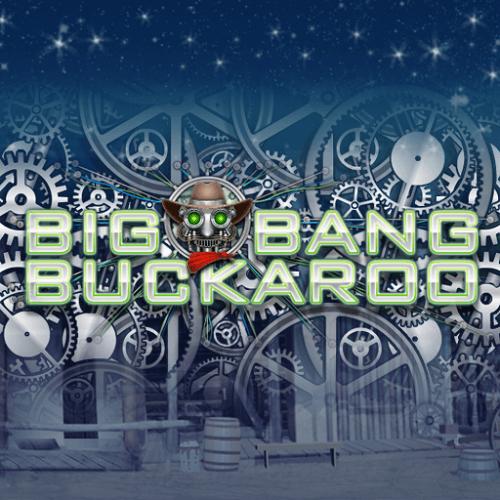 Big Bang Buckaroo Slot