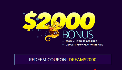 Dreams Casino Welcome Bonus