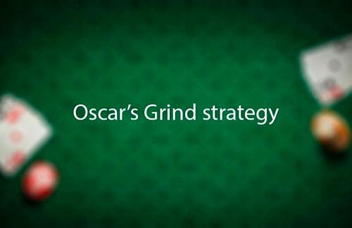 Oscar's Grind Strategy